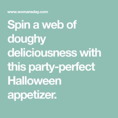 Spin a web of doughy deliciousness with this party-perfect Halloween appetizer. Halloween Party Appetizers, Halloween Treats For Kids, Halloween Dinner, Halloween Desserts, Halloween Ideas, Halloween Stuff, Halloween Foods, Halloween Candles, Halloween Parties