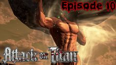 Attack on titan Episode 10 - Primal Desire  (PS4)