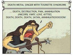 death metal singer with tourette syndrome
