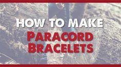 How To Make Paracord Bracelets