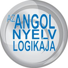 Értsd meg az angol nyelvet könnyen, gyorsan, egy életre. English Speaking Practice, Teaching English, English Language, Education, Learning, Logos, School, Croatia, Language
