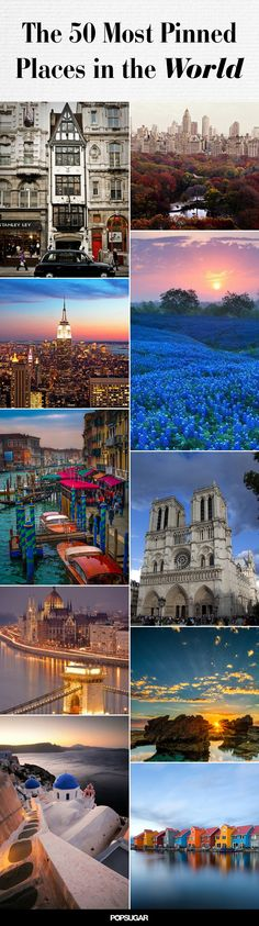 50 Most Pinned Awe-Inspiring Travel Spots