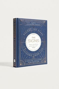 Slide View: 1: The Signs: Decode the Stars, Reframe Your Life By Carolyne Faulkner