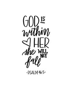 God is within her hand lettered etsy bible verses quotes, encouragement quo Life Quotes Love, Quotes About God, Faith Quotes, Quotes To Live By, Godly Quotes, Psalms Quotes, Bible Quotes About Beauty, God Is Good Quotes, Encouragement Quotes