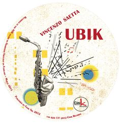 "Music Graphic - copertina album ""Ubik"" di Vincenzo Saetta by Cinik Records"