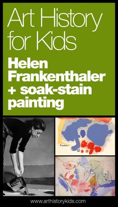 Famous artists for kids. Learn about Helen Frankenthaler, and try out her soak-s… Famous artists for kids. Learn about Helen Frankenthaler, and try out her soak-stain painting technique with your kids. Famous Artists For Kids, Famous Abstract Artists, Paintings Famous, Abstract Painters, Oil Paintings, Art History Lessons, History For Kids, Art Lessons, Drawing Lessons