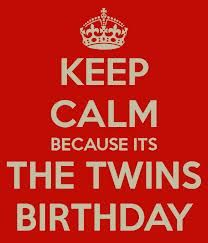 ...because it's the twins birthday (I have twin daughters!)