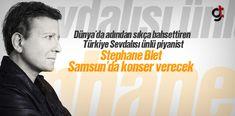 Dünya'da adından sıkça söz ettiren başarılı müzik kariyeri ile göz dolduran ünlü Avrupalı piyanist Stephane Blet, Samsun'da konser verecek.
