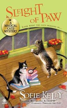 """Sleight of Paw (Magical Cats, #2) not as strong on the """"magical"""" ... story took a long time to """"grab"""" me ... 3.5/5 is my rating but yes i will read the next in series :-)"""