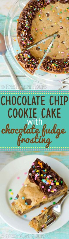 Chocolate Chip Cookie Cake with Chocolate Fudge Frosting: The best way to eat a chocolate chip cookie! Soft in the center, chewy on the edges, and the perfect canvas for decorating for your celebration!