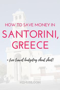 Want to travel to the beautiful island of Santorini, Greece! It's more affordable than you think! Here are 3 tips to save money when visiting Santorini. Plus download my free cheat sheet outlining the foolproof way to budget for your next trip.