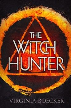 {Book Review} The Witch Hunter by Virginia Boecker