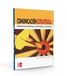 Comunicación estratégica – José Daniel Barquero Cabrero – PDF – Ebook