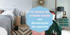 15 ideias de criado mudo na decoração do quarto