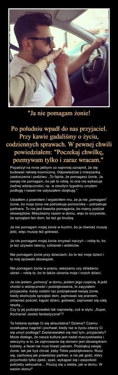 Ja nie pomagam żonie: co myślicie o tej historii? Kids And Parenting, Self Improvement, Motto, Good To Know, Inspire Me, Real Life, Psychology, Poems, Wisdom