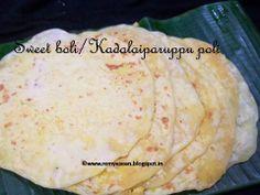 Remmy's Kitchen: Sweet boli/Kadalai paruppu poli