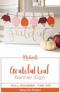 Thanksgiving is all about expressing what you're thankful for and now you can share that sentiment with your home décor. MAKE a DIY grateful sign in a few easy steps plus find the complete product list and more on the Michaels project page at Michaels.com.