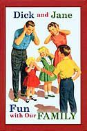 Dick & Jane Fun With Our Family