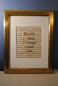 Music Is What Feelings Sound Like | 507 | Gold Foil Art Print | Vintage Sheet Music Wall Art | Antique Sheet Music