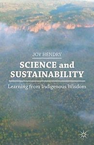 Indigenous science is often dismissed as quackery or nonsense, out of touch with progress and current events. However, Indigenous peoples have passed down vital information for generations, from which I Love Books, Books To Read, Physics And Mathematics, Citizen Science, Out Of Touch, Time In The World, World Problems, Study Space, Environmental Science
