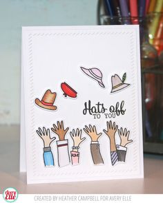 Heather Campbell for Avery Elle Supplies: Hats Off Clear Stamps Hats Off Dies Finished Frames Dies