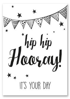 Hip hip hooray it's your birthday Happy Birthday Tag, Birthday Tags, Birthday Quotes, Birthday Greetings, Bday Cards, Doodle Lettering, Happy B Day, Tumblr, Funny