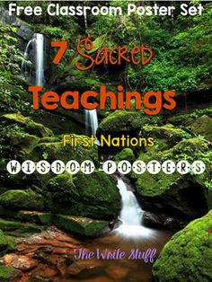 7 Sacred Teachings Free Poster Set by The Write Stuff Teaching Posters, Classroom Posters, Teaching Activities, Teaching Kids, Aboriginal Education, Indigenous Education, Brain Based Learning, Teaching Social Studies, Education System