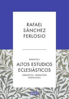 Ensayos / Rafael Sánchez Ferlosio ; edición al cuidado de Ignacio Echevarría - 2ª ed. - [Barcelona] : Debate, 2016-