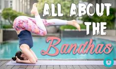 Revitalize energy levels and release all harmful clogs from the body. Exercise these bandhas towards holistic restoration of the body, mind and soul.