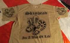 Skinhead Boots . its a Way of Life . T SHIRT khaki ..