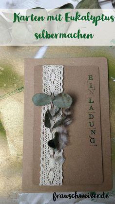 Basteln mit Eukalyptus macht Spass, da es nicht nur hübsch aussieht, sondern auch noch gut riecht! Hier bekommst du 5 Ideen um tolle Grußkarten selber zu machen!  #diy #craft #karten #kartenbasteln #eukalyptus #einladung #geburtstag Frame, Post, German, Home Decor, Paper Mill, Paper, Pretty Cards, Diy Cards, Deutsch