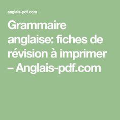 Grammaire anglaise: fiches de révision à imprimer – Anglais-pdf.com