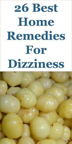 26 Quality Home Remedies For Dizziness Home Remedies For