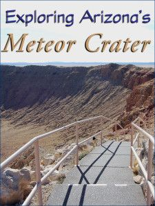 Exploring Arizona's Meteor Crater