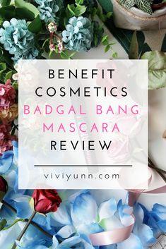 Benefit BADgal BANG Mascara Review Mascara Review, Benefit Cosmetics, Travel Style, Bangs, Fringes, Front Bangs