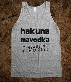 Hakuna MaVodka #Skreened @Skreened Tees