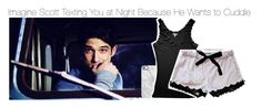 """""""Imagine Scott Texting You at Night Because He Wants to Cuddle"""" by fandomimagineshere ❤ liked on Polyvore featuring Uncommon"""