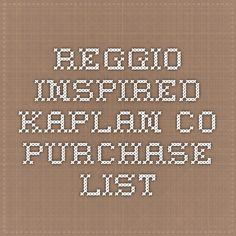 Reggio Inspired Kaplan Co Purchase List