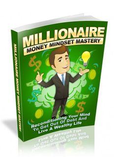 Millionaire Money Mindset Mastery + 10 Additional Free eBooks ( PDF )