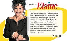 I took Zimbio's 'Seinfeld' personality quiz, and I'm Elaine. Who are you? #ZimbioQuiz