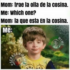 Spanish Humor, Funny Spanish, Mexican Problems, Mexican Memes, Mexicans, Funny Pictures, Funny Pics, Growing Up, Jokes