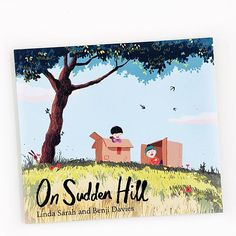 """""""On Sudden Hill is about childhood, friendship, change, deeply beautiful sunsets and a huge box-on-wheels called Mr. ClimbFierce. It also exemplifies the slow life, which I'm a fan of. Thoughtfully written by Linda Sarah and illustrated by Benji Davies."""""""