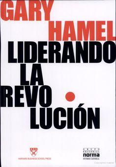 Liderando la revolución - Gary Hamel