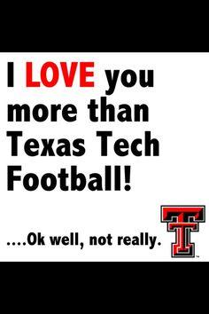 Tech Football - Texas Tech University TTU Wreck Em Guns Up Red Raiders Bleed Red & Black Lubbock, Texas