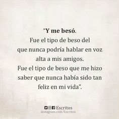 Y me besó. Poem Quotes, Life Quotes, Frases Love, Perfect Word, Frases Tumblr, Love Phrases, Romance, Love Can, Love Quotes For Him