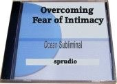 Overcoming the Fear of Intimacy Subliminal Audio Cd Ocean Waves