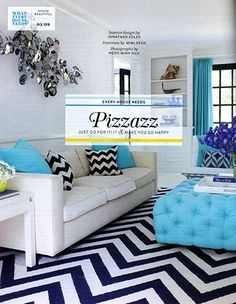 Jonathan Adler - love his design. Navy, bright green ( kelly green), and turquoise are my 2nd favorite fave color combo