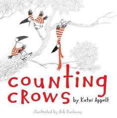 Counting Crows Crow Books, Counting Crows, New Children's Books, Ya Books, National Book Award, Mentor Texts, Children's Picture Books, Have Time, Book Lovers