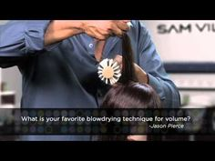 Q & A with Sam Villa: Favorite blowdrying technique for volume