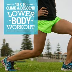 10 x 10 Climb & Descend Lower Body Workout yes you so can do this one!! #lowerbodyworkout